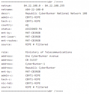 Cyberbunker's IP ranges. Its  WHOIS records put the organization in Antarctica.