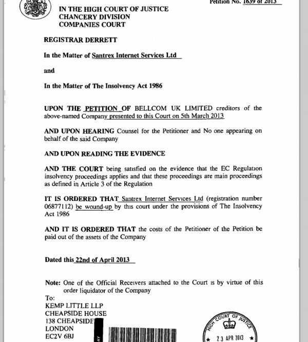 Santrex was declared insolvent on Apr. 22, 2013. Source: Companies House.