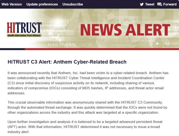 An alert released by the Health Information Trust Alliance (HITRUST) about the APT attack on Anthem.