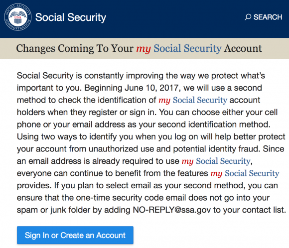 The Social Security Administration's message to Americans regarding the new login changes coming in July 2017.